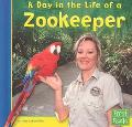 Day in the Life of a Zookeeper