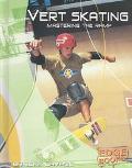 Vert Skating Mastering the Ramp