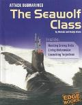Attack Submarines The Seawolf Class
