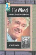 Elie Wiesel A Holocaust Survivor Cries Out for Peace