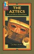 Aztecs Rise and Fall of a Great Empire