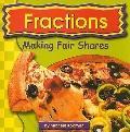 Fractions: Making Fair Shares (Exploring Math)