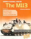 Armored Personnel Carriers The M113