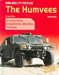 High Mobility Vehicles The Humvees