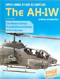 Super Cobra Attack Helicopters The AH-1W