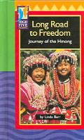 Long Road to Freedom Journey of the Hmong