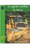 La Gente Cambia La Tierra (Yellow Umbrella Books: Social Studies Spanish) (Spanish Edition)
