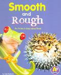Smooth And Rough An Animal Opposites Book