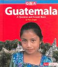 Guatemala A Question And Answer Book