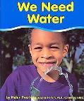We Need Water