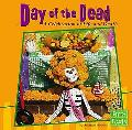 Day of the Dead A Celebration of Life And Death