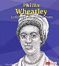 Phillis Wheatley Colonial American Poet