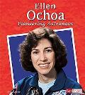 Ellen Ochoa Pioneering Astronaut