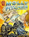 Molly Pitcher Young American Patriot