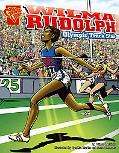 Wilma Rudolph Olympic Track Star