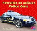 Patrullas De Policia/ Police Cars