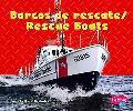 Barcos De Rescate/ Rescue Boats