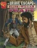 Brave Escape of Ellen and William Craft