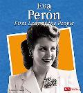 Eva Peron First Lady of the People