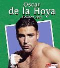 Oscar De La Hoya The Golden Boy