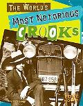 World's Most Notorious Crooks