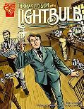 Thomas Edison And the Lighbulb