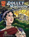 Dolley Madison Salva La Historia/Dolley Madison Saves History