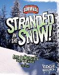 Stranded in the Snow! Eric Lemarque's Story of Survival