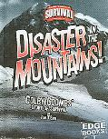Disaster in the Mountains! Colby Coombs' Story of Survival