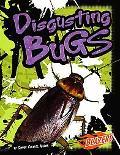 Disgusting Bugs