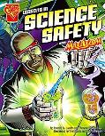 Lessons in Science Safety With Max Axiom, Super Scientist