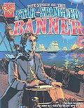 Story of the Star Spangled Banner