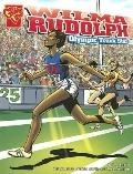 Wilma Rudolph: Olypmic Track Star