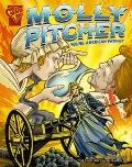 Molly Pitcher : Young American Patriot