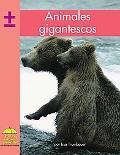 Animales Gigantescos / Animal Giants