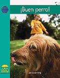 Buen Perro! / Good Dog!