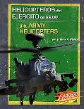 Helicopteros Del Ejercito De Ee.uu./u.s. Army Helicopters