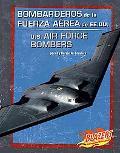 Bombarderos De La Fuerza Aerea De Ee.uu./u.s. Air Force Bombers
