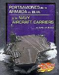 Portaaviones De La Armada De Ee.uu./u.s. Navy Aircraft Carriers
