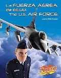 La Fuerza Aerea De Ee.uu./The U.s. Air Force