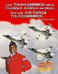 Thunderbirds De La Fuerza Aerea De Ee.uu./The U.s. Air Force Thunderbirds