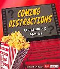 Coming Distractions Questioning Movies