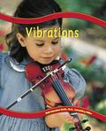 Vibrations (Way Things Move)