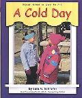 Cold Day, Vol. 2