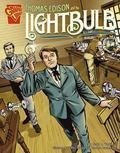 Thomas Edison and the Lighbulb