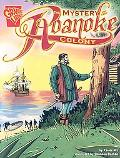 Mystery of the Roanoke Colony