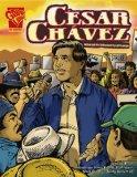 Csar Chvez: Un genio norteamericano (Biografias Graficas Series) (Spanish Edition)