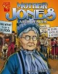 Mother Jones : Labor Leader