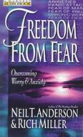 Freedom from Fear : Overcoming Worry and Anxiety