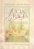 Social Graces Manners, Conversation, and Charm for Today